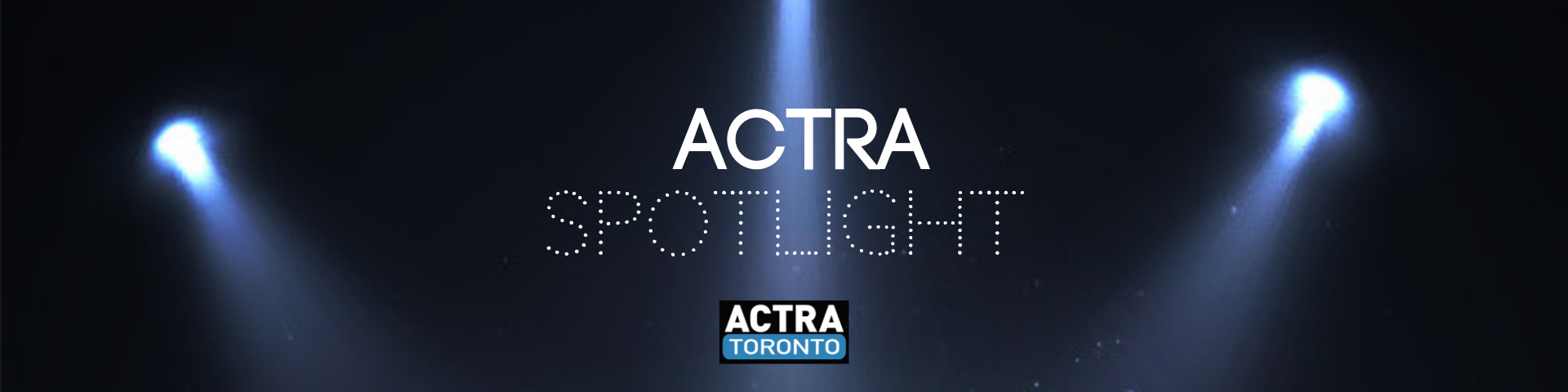 ACTRA Spotlight Podcast